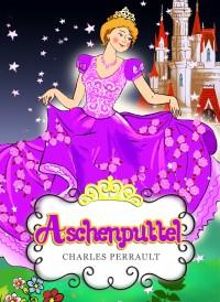Aschenputtel – Klassische Märchen für Kinder