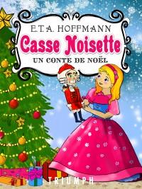 Casse-Noisette et le Roi des souris – un conte de Noël