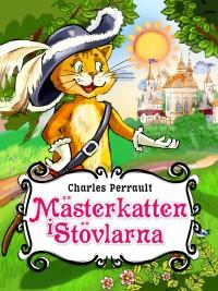 Mästerkatten i Stövlarna-Illustrerad bok för barn